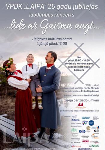 """VPDK """"Laipa"""" 25. jubilejas koncerts """"…līdz ar gaismu augt…"""""""