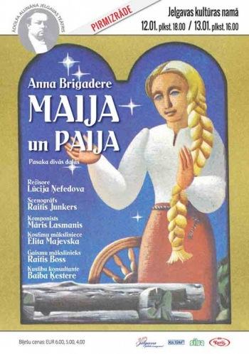 """Ā.Alunāna Jelgavas teātra izrāde """"Maija un Paija"""""""