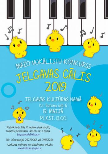 """Mazo vokālistu konkurss """"Jelgavas Cālis 2019"""""""