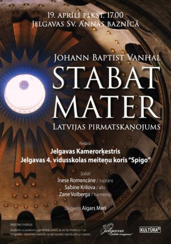 J.B.Vanhala (Johann Baptist Vanhal) skaņdarba ''Stabat Mater'' Latvijas pirmatskaņojums