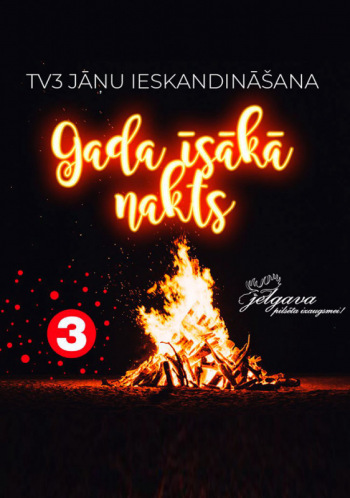 """TV3 Jāņu ieskandināšana """"Gada īsākā nakts"""""""