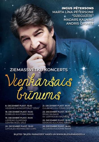 Ingus Pētersons Ziemassvētku koncerts - Vienkāršais brīnums