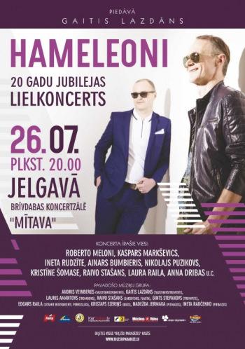 HAMELEONI 20 gadu jubilejas lielkoncerts