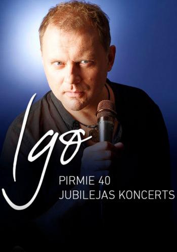 """IGO jubilejas koncerts """"PIRMIE 40"""""""