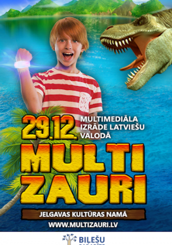 MULTIZAURI / Multimediāla bērnu izrāde