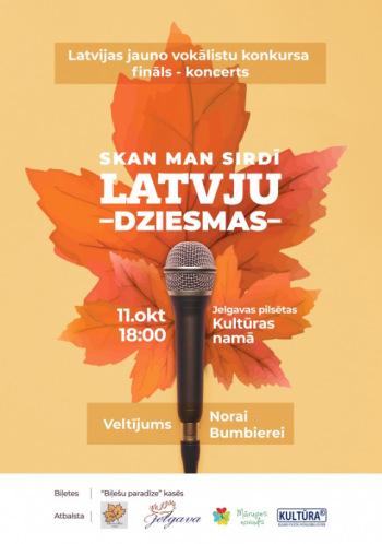 """Latvijas jauno vokālistu konkursa fināls – koncerts """" Skan man sirdī latvju dziesma"""""""