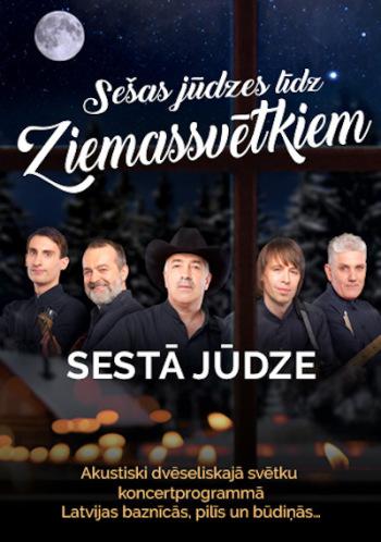 """Grupas """"SESTĀ JŪDZE"""" akustiski dvēseliskā svētku koncertprogramma """"Sešas jūdzes līdz Ziemassvētkiem"""""""