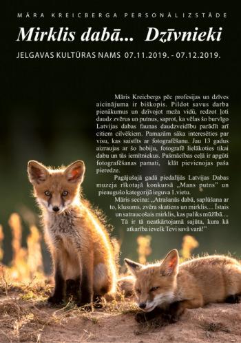 """Māra Kreicberga personālizstāde - """"Mirklis dabā... Dzīvnieki"""""""