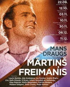 """Koncertprogramma """"Mans draugs Mārtiņš Freimanis"""""""