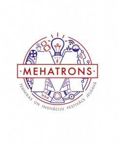 """Tehnikas un inovāciju festivāls """"Mehatrons"""""""