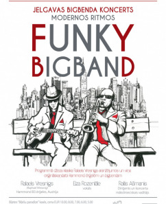 "Jelgavas Bigbenda koncerts modernos ritmos ""FUNKY BIG BAND"""