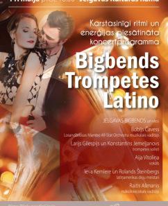 """Koncerts """"Bigbends. Trompetes. Latino"""""""