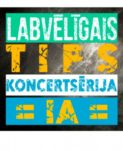 """Grupas """"LABVĒLĪGAIS TIPS"""" koncertsērija =IA="""