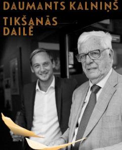 """Koncertprogramma """"Raimonds Pauls un Daumants Kalniņš. TIKŠANĀS DAILĒ"""""""