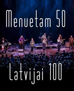 """Grupas """"Menuets"""" 50 gadu jubilejas koncerts  """"Menuetam 50, Latvijai 100"""""""