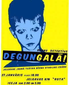 """""""Jelgavas Jaunā teātra"""" bērnu teātra grupas izrāde – oriģināldarbs """"Degungalā"""""""