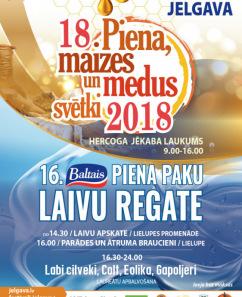 Baltais Piena paku laivu regate un Latvijas Piena, Maizes un Medus svētki 2018