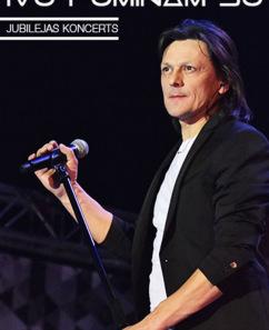 """Ivo Fomina 50 gadu jubilejas koncertturneja """"Nekas jau nebeidzas"""""""