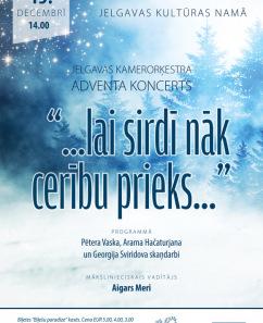 """Jelgavas Kamerorķestra Adventa koncerts """" ...lai sirdī nāk cerību prieks..."""""""
