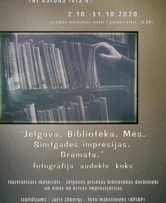"""Jura Zēberga foto izstāde """"Jelgava. Bibliotēka. Mēs. Simtgades impresijas. Grāmata"""""""